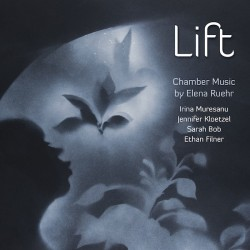 Chamber Music by Elena Ruehr